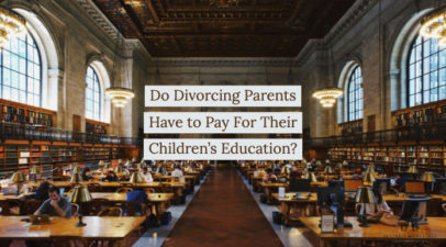 Do Divorcing Parents Have to Pay For Their Children's Education?