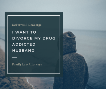 I Want To Divorce My Drug Addicted Husband