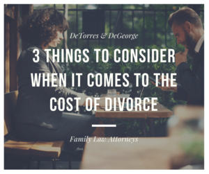 3 Things To Consider When It Comes To The Cost Of Divorce
