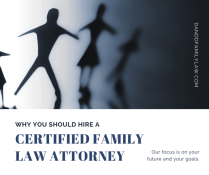 Why You Should Hire A Certified Family Law Attorney