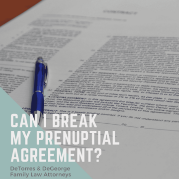 Can I Break My Prenuptial Agreement?
