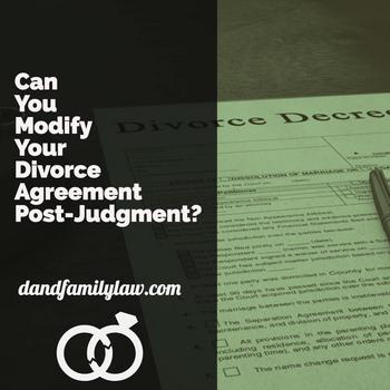 Can You Modify Your Divorce Agreement Post Judgment