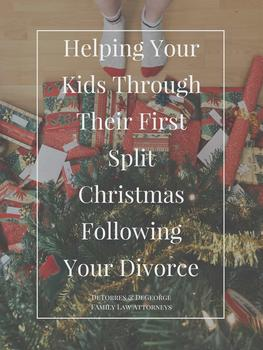 Helping Your Kids Through Their First Split Christmas Following Your Divorce