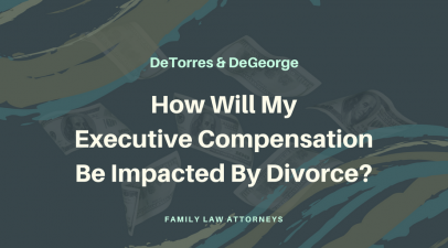 How Will My Executive Compensation Be Impacted By Divorce?