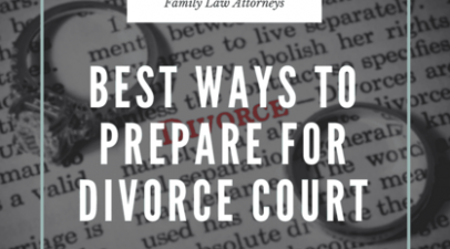 Best Ways To Prepare For Divorce Court