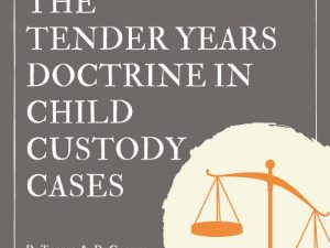 The Tender Years Doctrine in Child Custody Cases