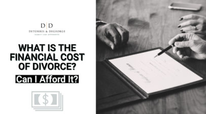 What Is the Financial Cost of Divorce—Can I Afford It?