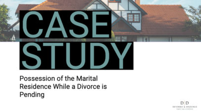 Case Study: Possession of the Marital Residence While a Divorce is Pending