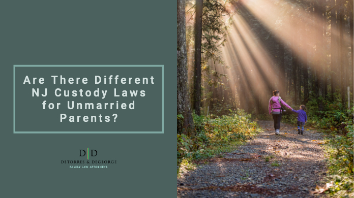 Are There Different NJ Custody Laws for Unmarried Parents_
