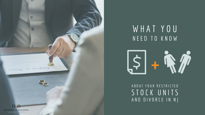 What You Need to Know About Your Restricted Stock Units and Divorce in NJ