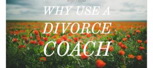 Why Use a Divorce Coach