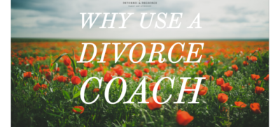 Why Use a Divorce Coach
