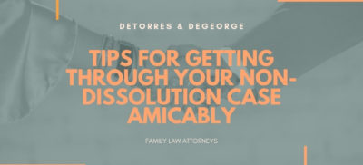 Tips for Getting through your Non-Dissolution Case Amicably